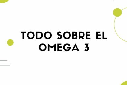 todo sobre el omega 3
