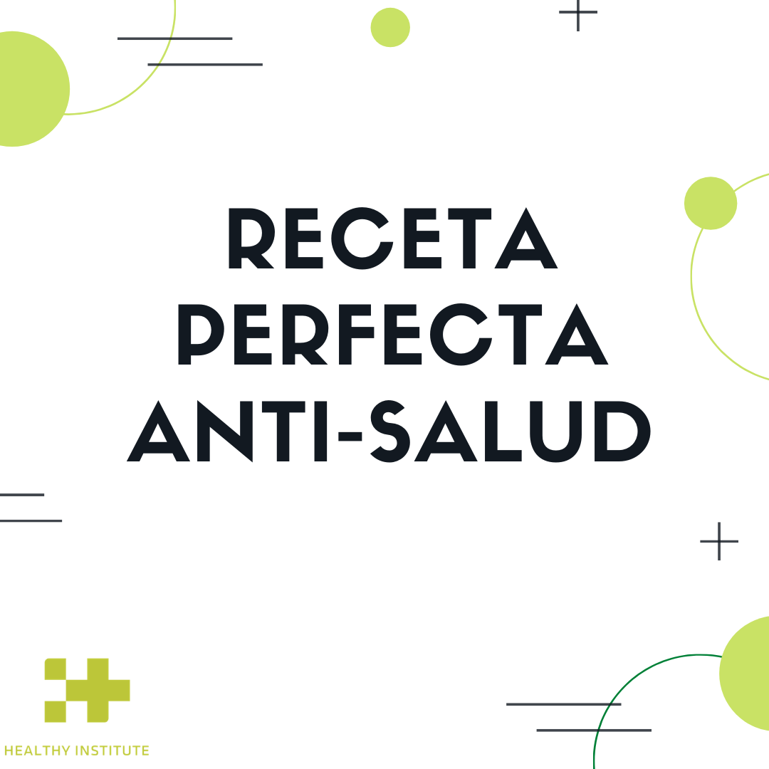 Receta perfecta anti-salud