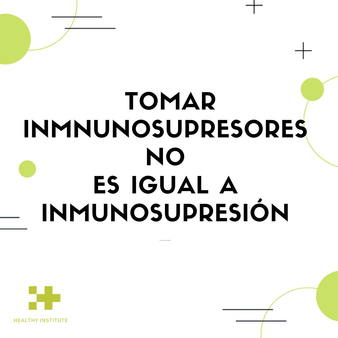 Inmunosupresores e inmunosupresión PNI