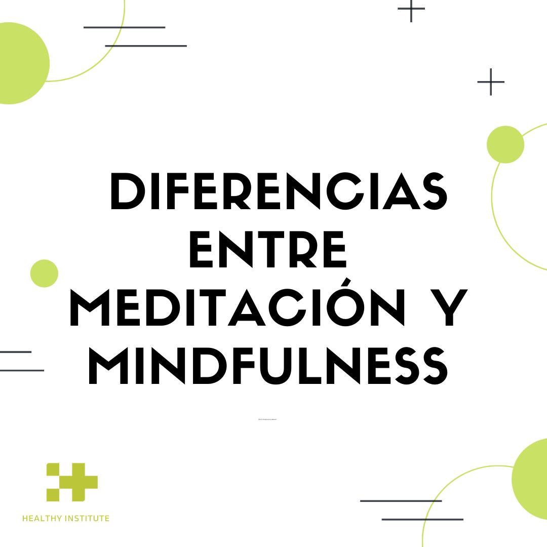 diferencia meditación mindfulness