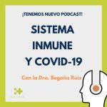 podcast sistema inmune y covid 19
