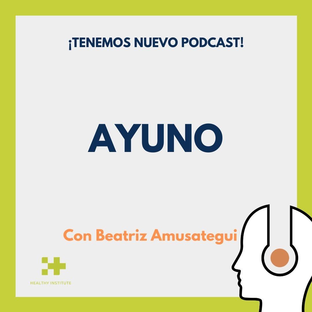 Podcast ayuno
