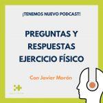 Podcast preguntas y respuestas deporte Javier Morán