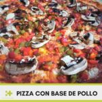 Receta pizza con base de pollo